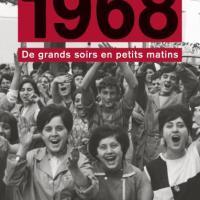 Mai 68 : cinquante ans déjà !