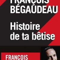 Les bêtises de François Bégaudeau