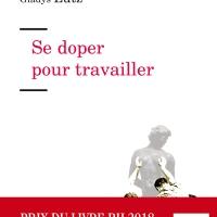 Dominique Lhuilier, la « dope » au travail